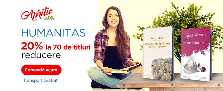 Editura Humanitas - reduceri de 20%