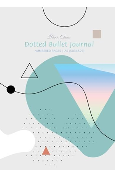 Dotted Bullet Journal - Abstract: Medium A5 - 5.83X8.27 - Blank Classic