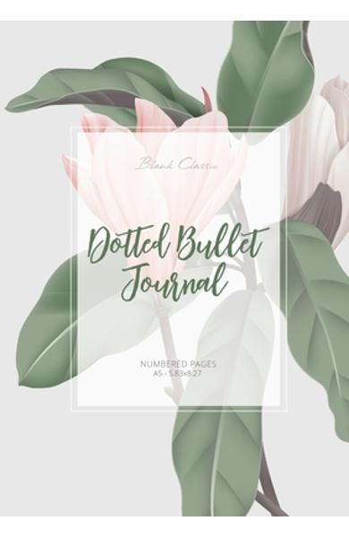 Dotted Bullet Journal: Medium A5 - 5.83X8.27 (Magnolia) - Blank Classic