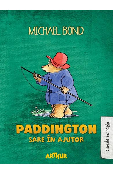 Paddington sare in ajutor - Michael Bond