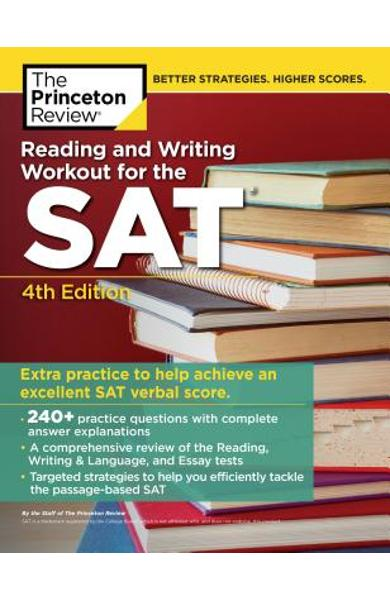 Reading and Writing Workout for the Sat, 4th Edition - The Princeton Review