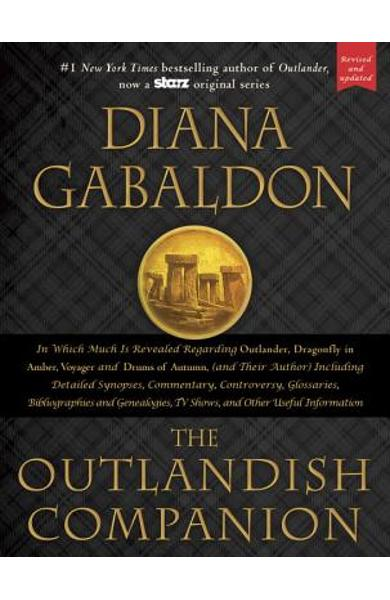 The Outlandish Companion: Companion to Outlander, Dragonfly in Amber, Voyager, and Drums of Autumn - Diana Gabaldon