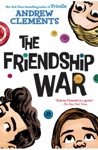 The Friendship War - Andrew Clements