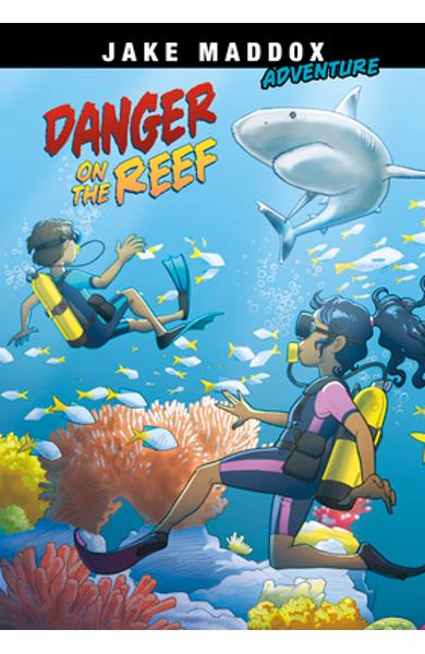 Danger on the Reef - Jake Maddox
