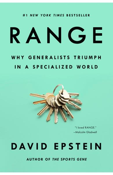 Range: Why Generalists Triumph in a Specialized World - David Epstein
