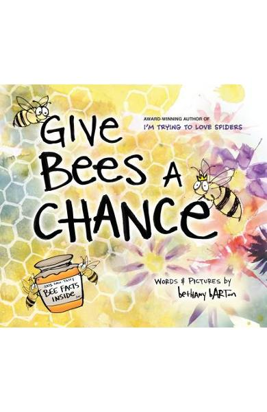 Give Bees a Chance - Bethany Barton