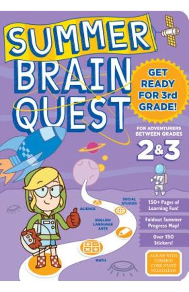 Summer Brain Quest: Between Grades 2 & 3 - Workman Publishing