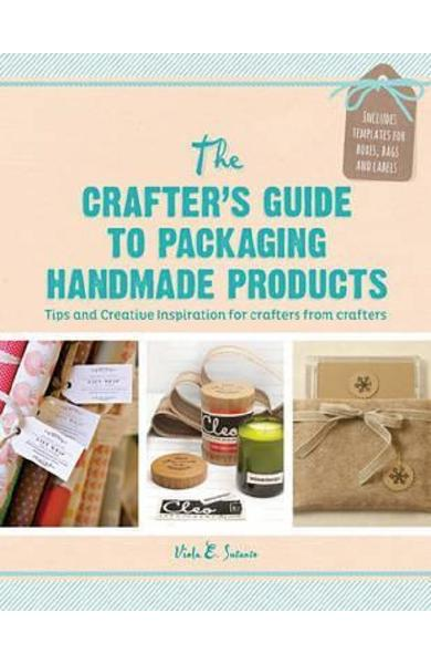 Crafter's Guide to Packaging Handmade Products - Viola E. Sutanto