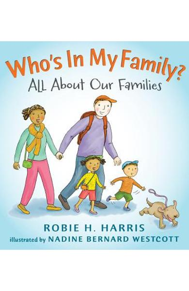 Who's in My Family?: All about Our Families - Robie H. Harris