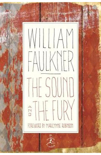 The Sound and the Fury: The Corrected Text with Faulkner's Appendix - William Faulkner