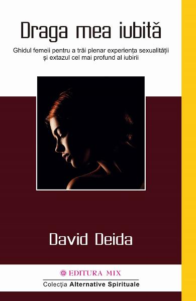 Draga mea iubita - David Deida