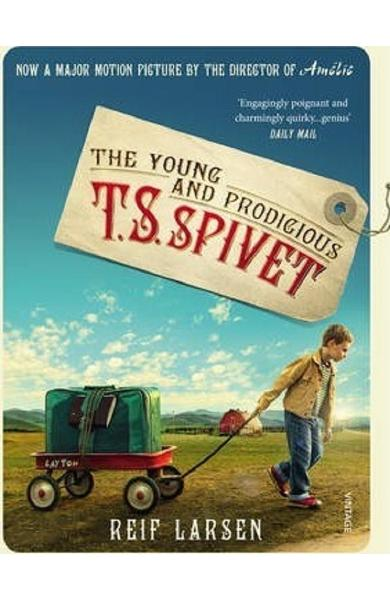 The Young and Prodigious TS Spivet - Reif Larsen