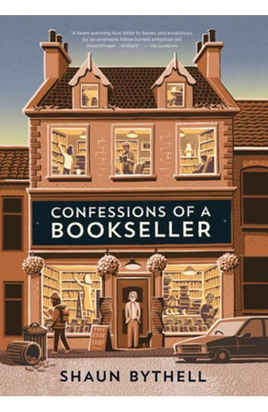 Confessions of a Bookseller - Shaun Bythell