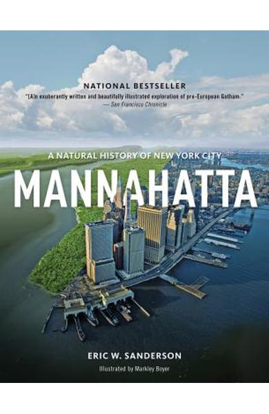 Mannahatta: A Natural History of New York City - Eric Sanderson