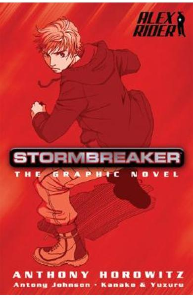 Stormbreaker: The Graphic Novel - Anthony Horowitz