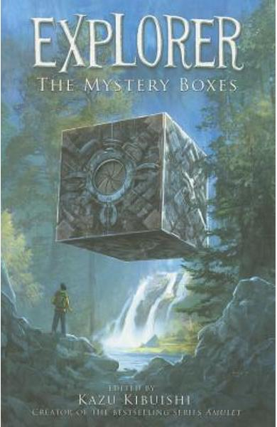 Explorer (the Mystery Boxes #1) - Kazu Kibuishi