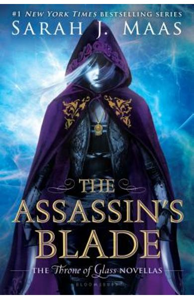 The Assassin's Blade: The Throne of Glass Novellas - Sarah J. Maas