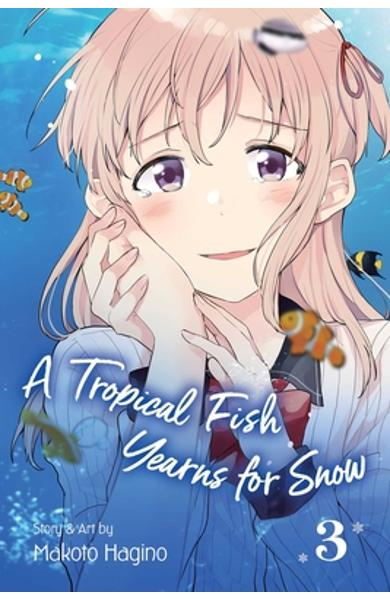 A Tropical Fish Yearns for Snow, Vol. 3, Volume 3 - Makoto Hagino