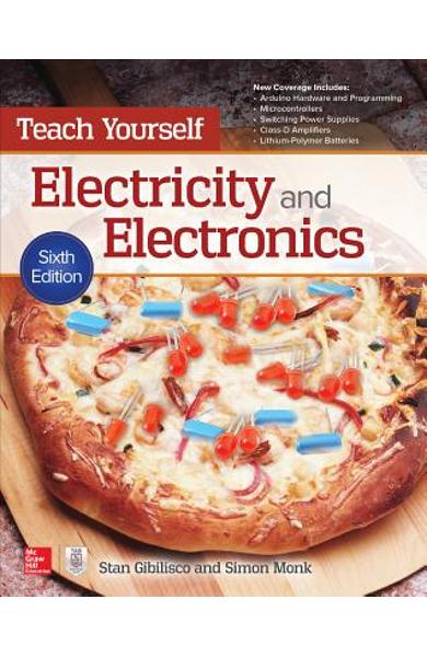 Teach Yourself Electricity and Electronics, Sixth Edition - Stan Gibilisco