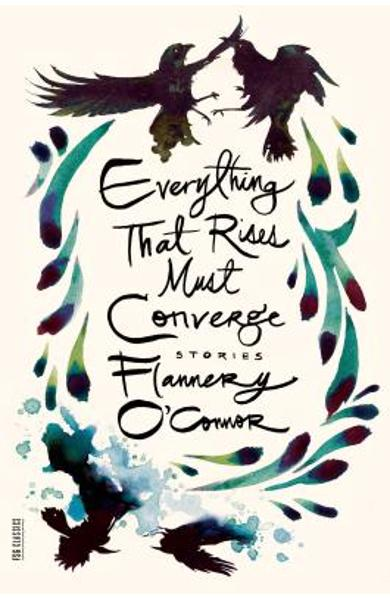 Everything That Rises Must Converge: Stories - Flannery O'connor