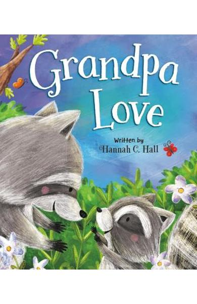 Grandpa Love - Hannah C. Hall