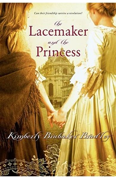 The Lacemaker and the Princess - Kimberly Brubaker Bradley