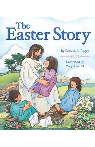 Easter Story - Patricia Pingry