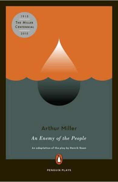An Enemy of the People - Arthur Miller