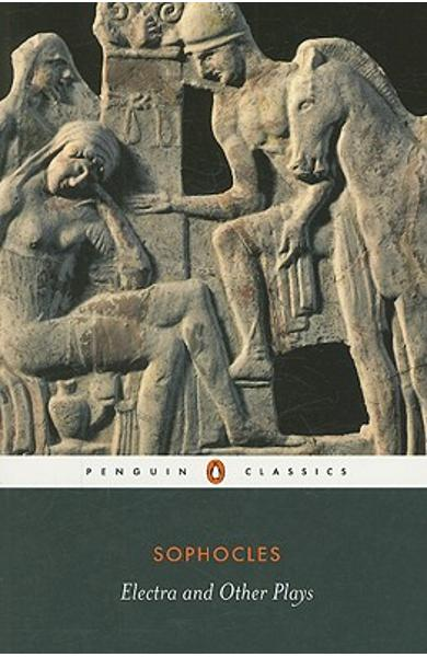 Electra and Other Plays - Sophocles