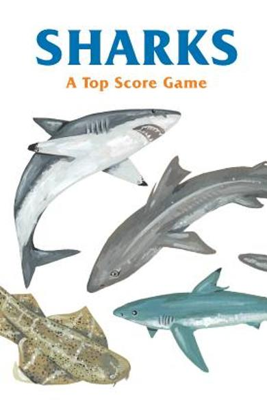 Sharks: A Top Score Game - Kelsey Oseid