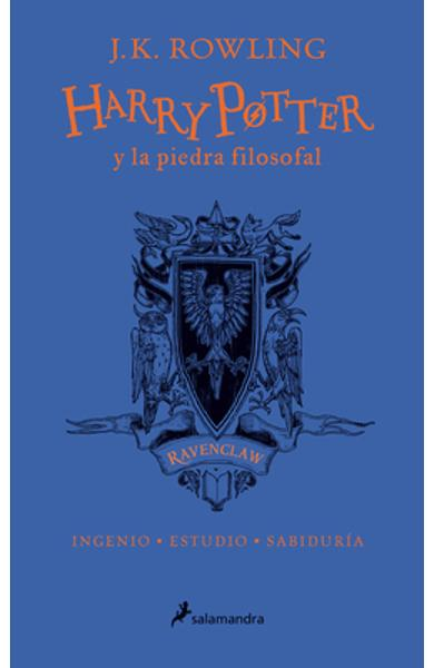 Harry Potter Y La Piedra Filosofal. Edici�n Ravenclaw (Libro 1) / Harry Potter and the Sorcerer's Stone: Ravenclaw Edition (Book 1) - J. K. Rowling