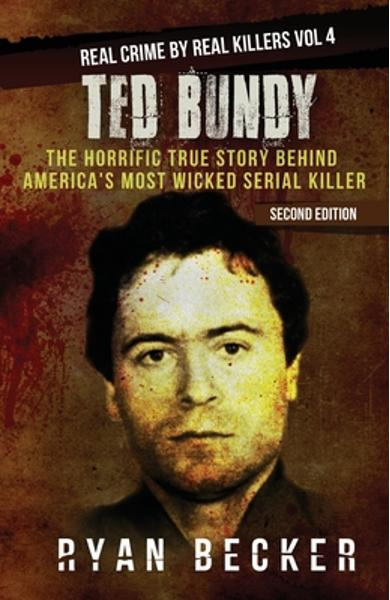 Ted Bundy: The Horrific True Story behind America's Most Wicked Serial Killer - True Crime Seven