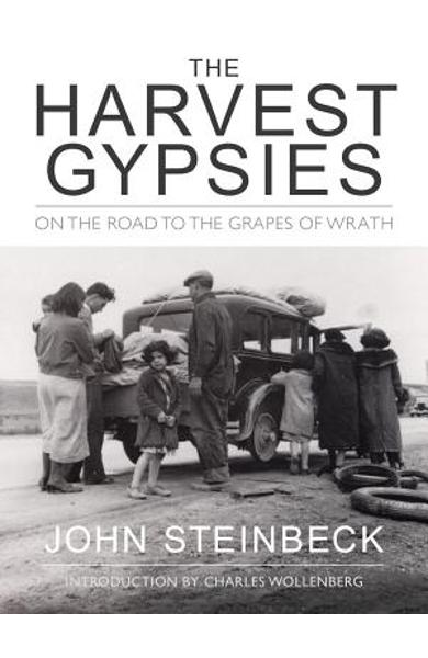 The Harvest Gypsies - John Steinbeck