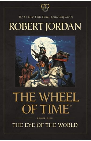 The Eye of the World: Book One of the Wheel of Time - Robert Jordan
