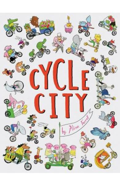 Cycle City: (city Books for Kids, Find and Seek Books) - Alison Farrell