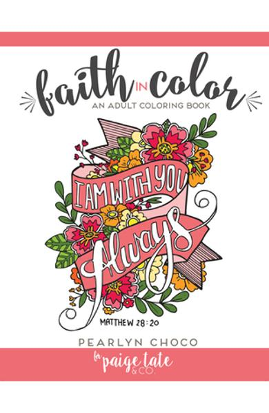 Faith in Color: An Adult Coloring Book - Pearlyn Choco