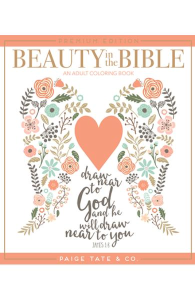 Beauty in the Bible: An Adult Coloring Book - Paige Tate