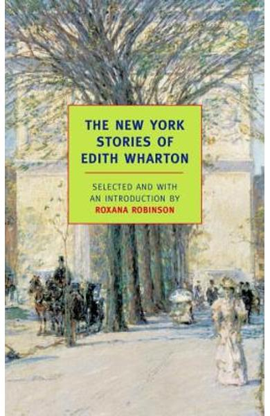 The New York Stories of Edith Wharton - Edith Wharton