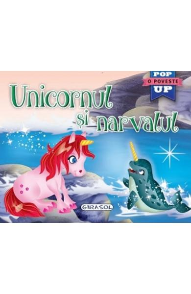 Unicornul si narvalul. Pop-up
