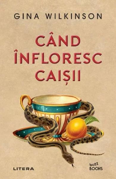 Cand infloresc caisii - Gina Wilkinson