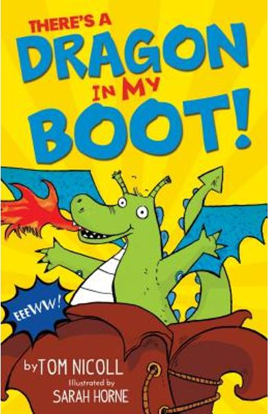 There's a Dragon in My Boot - Tom Nicoll