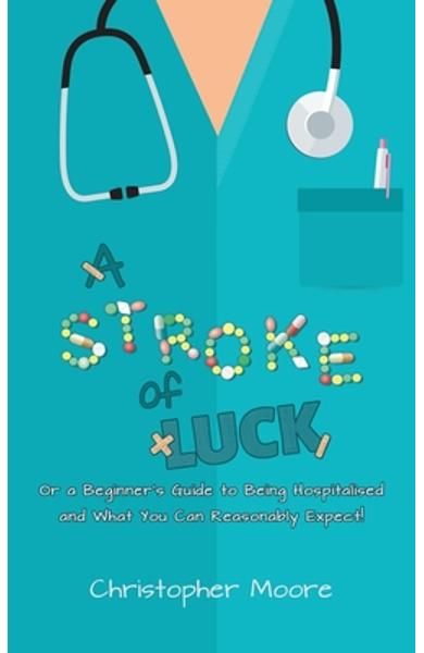 A Stroke of Luck - Christopher Moore