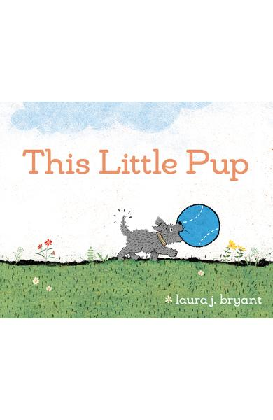 This Little Pup - Laura J. Bryant