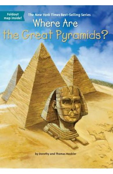 Where Are the Great Pyramids? - Dorothy Hoobler