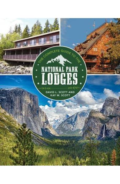 Complete Guide to the National Park Lodges - David Scott