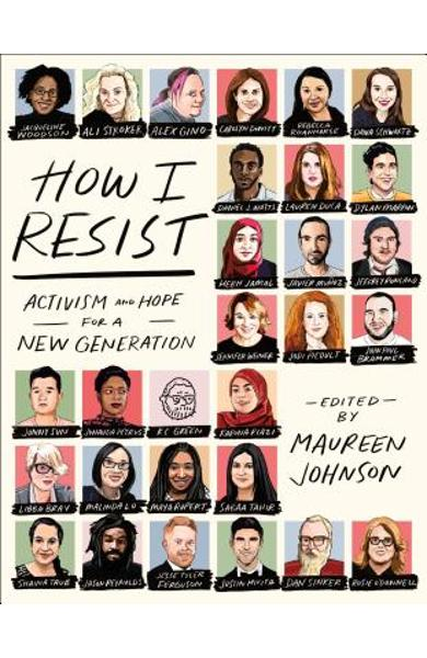 How I Resist: Activism and Hope for a New Generation - Maureen Johnson