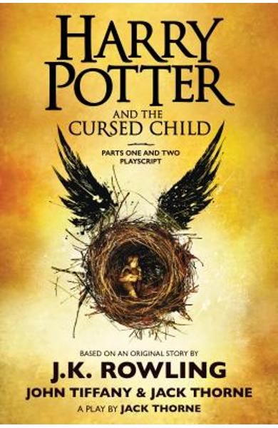 Harry Potter and the Cursed Child, Parts One and Two: The Official Playscript of the Original West End Production - J. K. Rowling