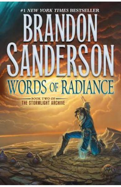 Words of Radiance: Book Two of the Stormlight Archive - Brandon Sanderson