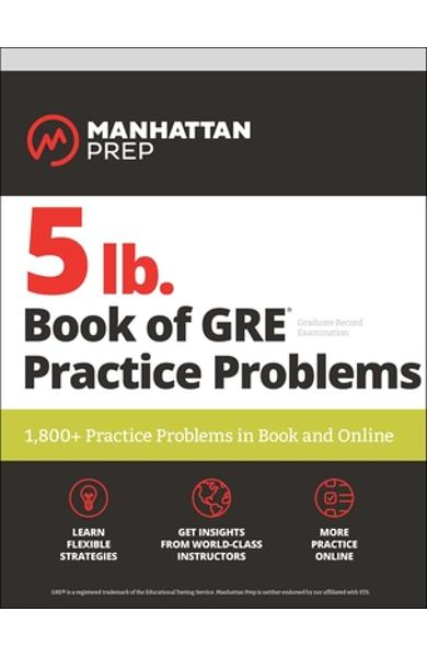 5 lb. Book of GRE Practice Problems: 1,800+ Practice Problems in Book and Online - Manhattan Prep