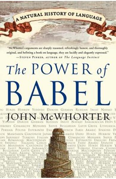 The Power of Babel: A Natural History of Language - John Mcwhorter
